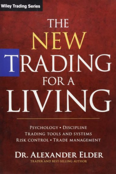 The New Trading For a Living - Alexander Elder